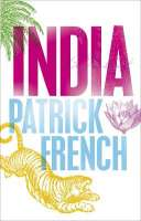 India, a Portrait by Patrick French